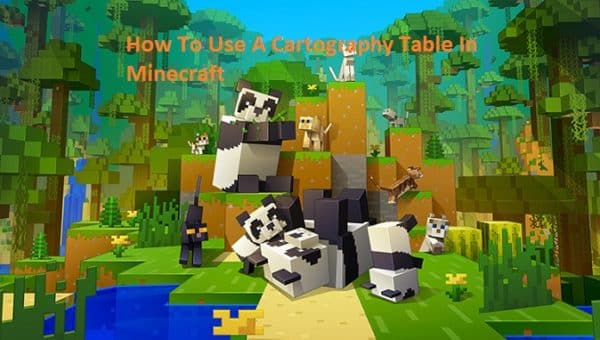 How To Use A Cartography Table In Minecraft